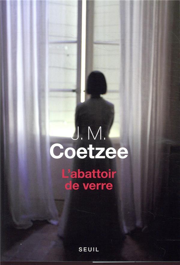 L'ABATTOIR DE VERRE COETZEE JOHN MAXWELL SEUIL