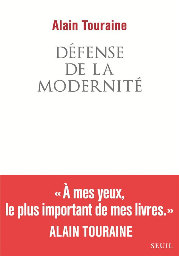 DEFENSE DE LA MODERNITE
