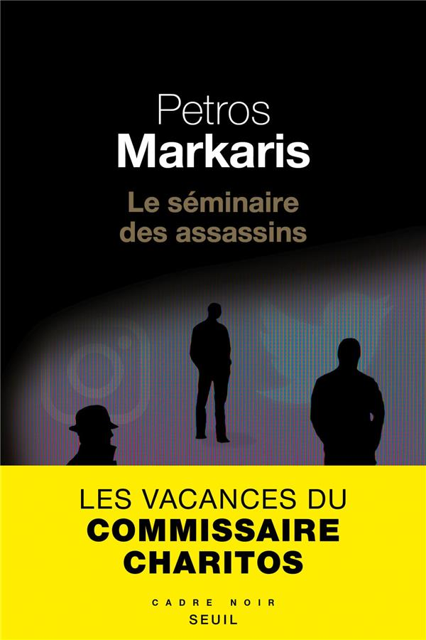 LE SEMINAIRE DES ASSASSINS