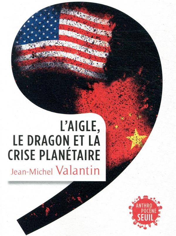 L'AIGLE, LE DRAGON ET LA CRISE PLANETAIRE