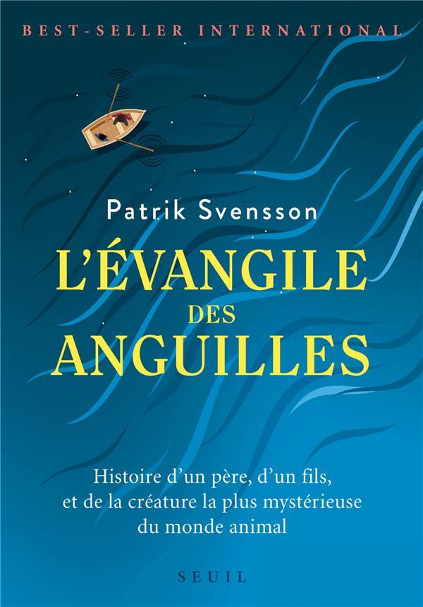 L'EVANGILE DES ANGUILLES