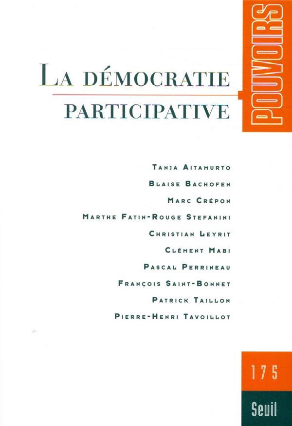 REVUE POUVOIRS N.175  -  LA DEMOCRATIE PARTICIPATIVE REVUE POUVOIRS SEUIL