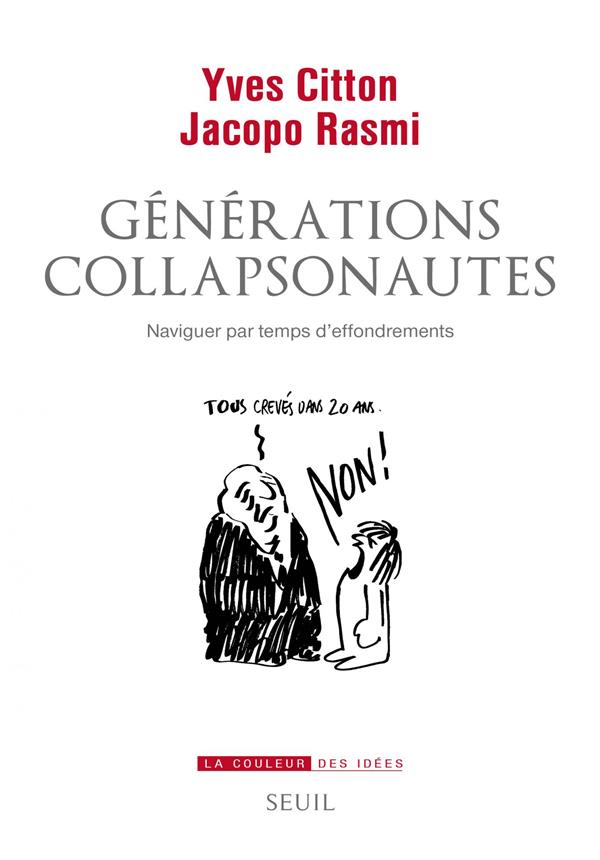 GENERATIONS COLLAPSONAUTES  -  NAVIGUER PAR TEMPS D'EFFONDREMENTS