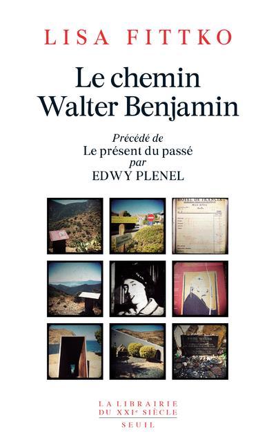 LE CHEMIN WALTER BENJAMIN