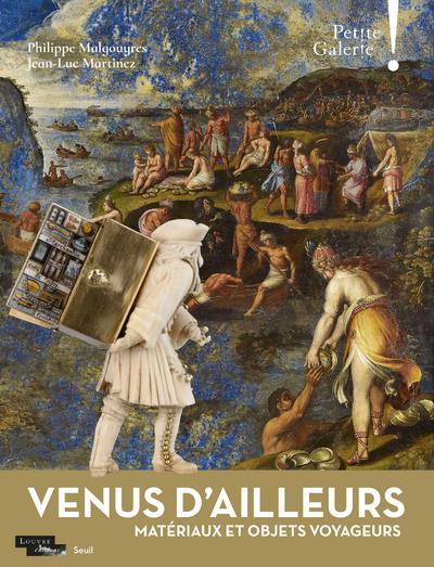 PETITE GALERIE ! VENUS D'AILLEURS : MATERIAUX ET OBJETS VOYAGEURS