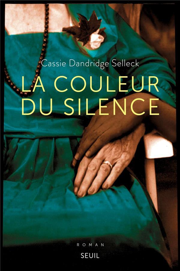 LA COULEUR DU SILENCE