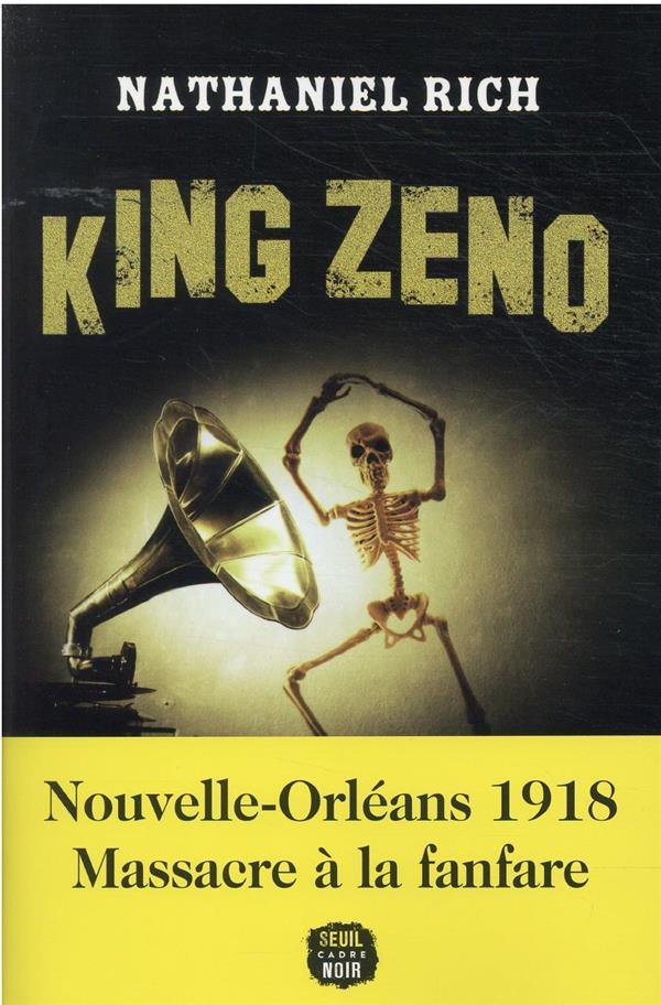 KING ZENO RICH, NATHANIEL SEUIL