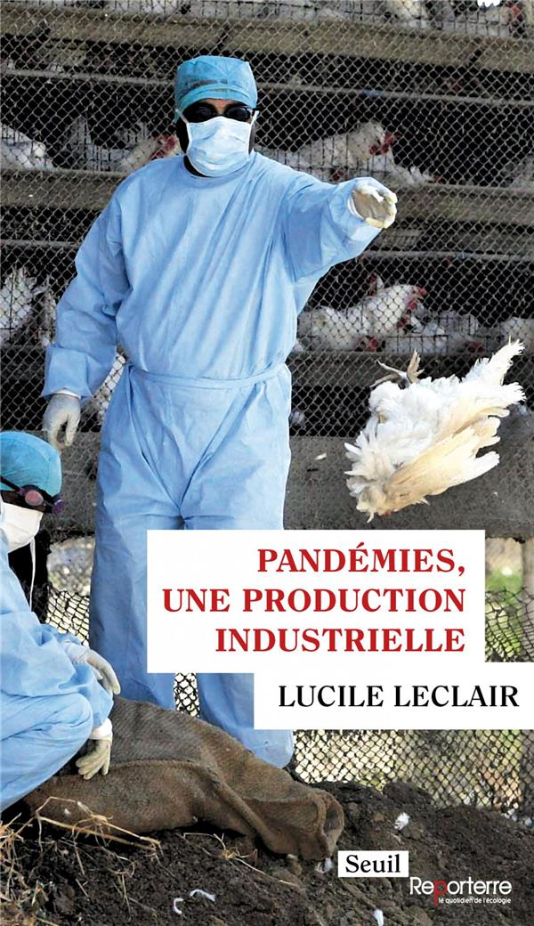 PANDEMIES, UNE PRODUCTION INDUSTRIELLE