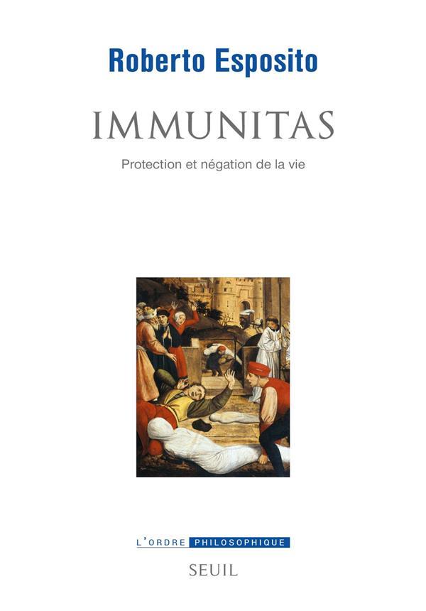IMMUNITAS     PROTECTION ET NEGATION DE LA VIE