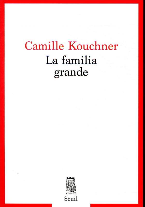 LA FAMILIA GRANDE