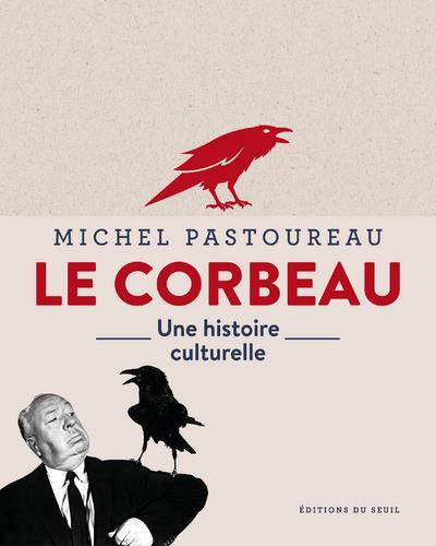 LE CORBEAU : UNE HISTOIRE CULTURELLE