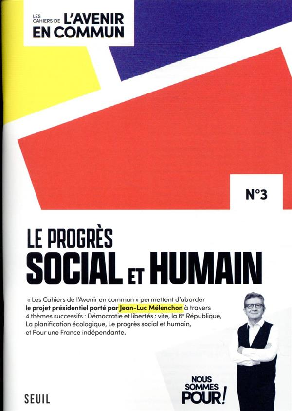 LES CAHIERS DE L'AVENIR EN COMMUN T.3  -  LE PROGRES SOCIAL ET HUMAIN