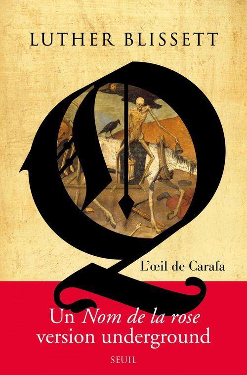 Q, L'OEIL DE CARAFA