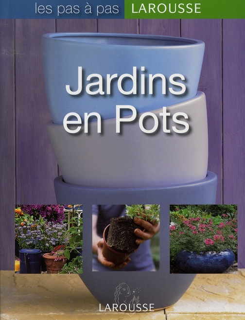 JARDINS EN POTS KOENIG ODILE LAROUSSE