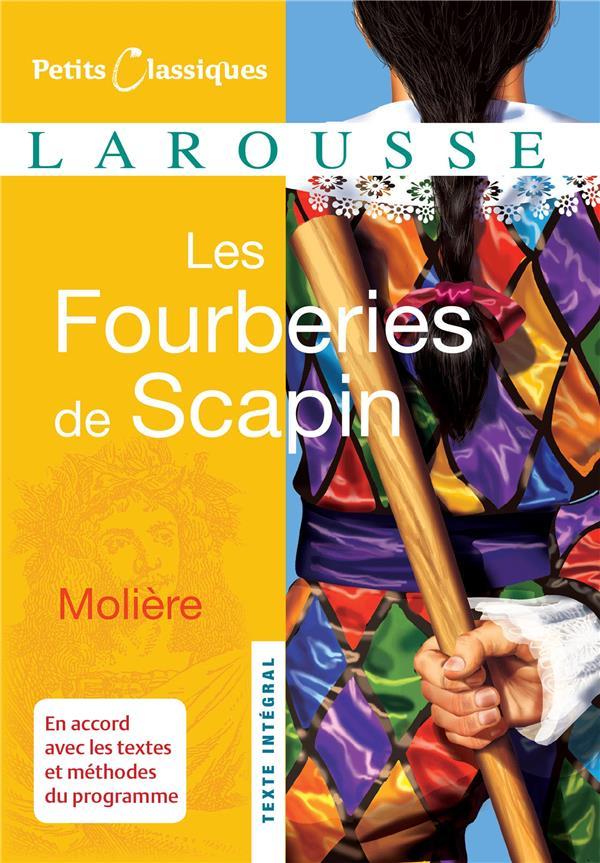LES FOURBERIES DE SCAPIN MOLIERE LAROUSSE