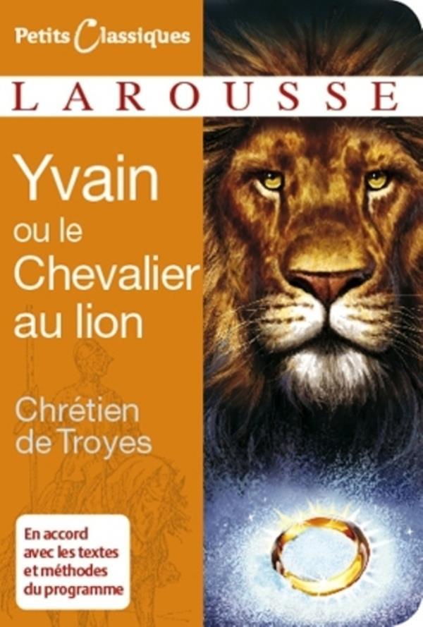 CHRETIEN DE TROYES - YVAIN OU LE CHEVALIER AU LION