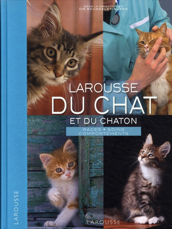 COLLECTIF - LAROUSSE DU CHAT ET DU CHATON