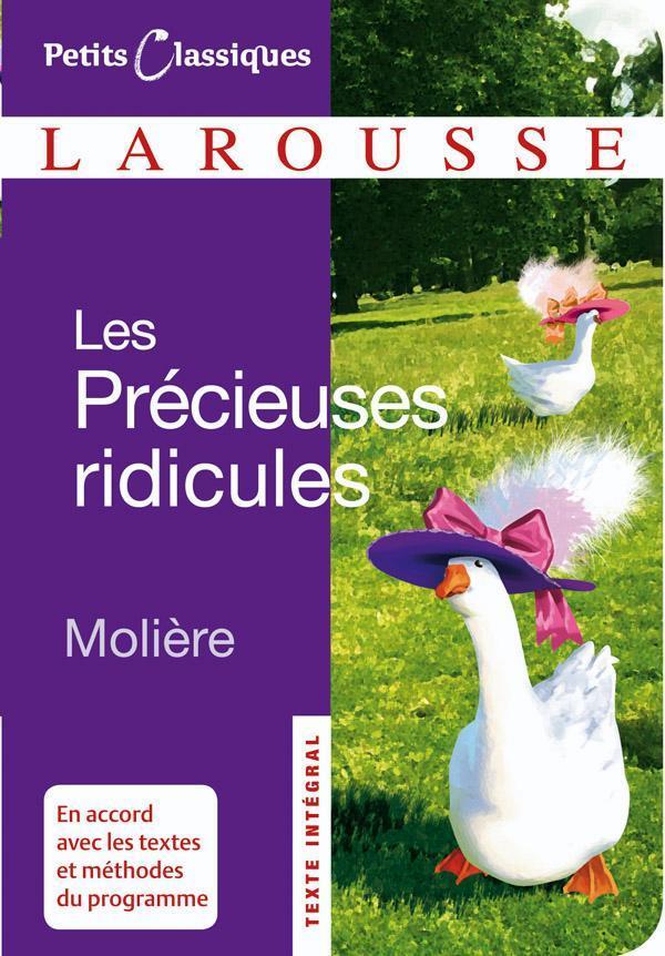 LES PRECIEUSES RIDICULES MOLIERE LAROUSSE