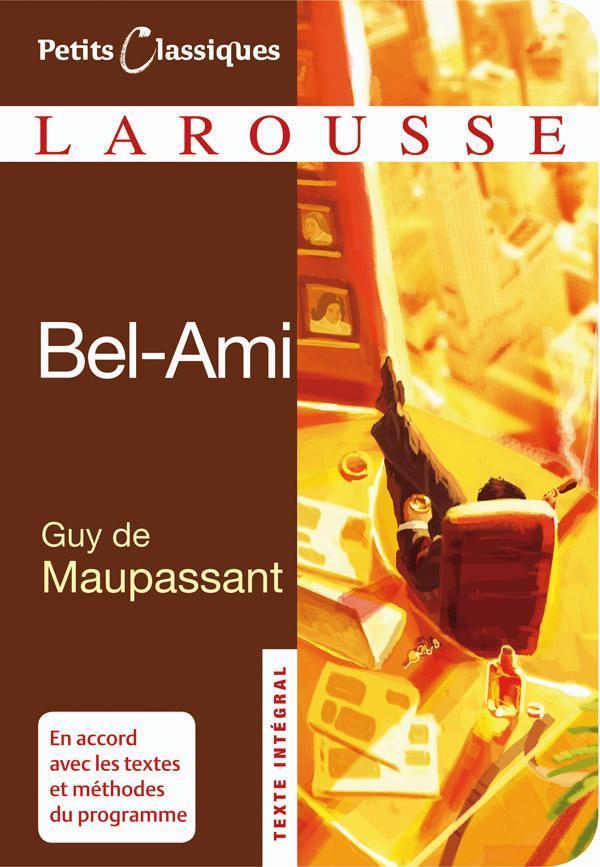 BEL-AMI MAUPASSANT GUY LAROUSSE