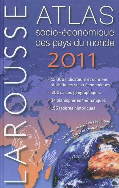 ATLAS SOCIO-ECONOMIQUE DES PAYS DU MONDE 2011 COLLECTIF LAROUSSE