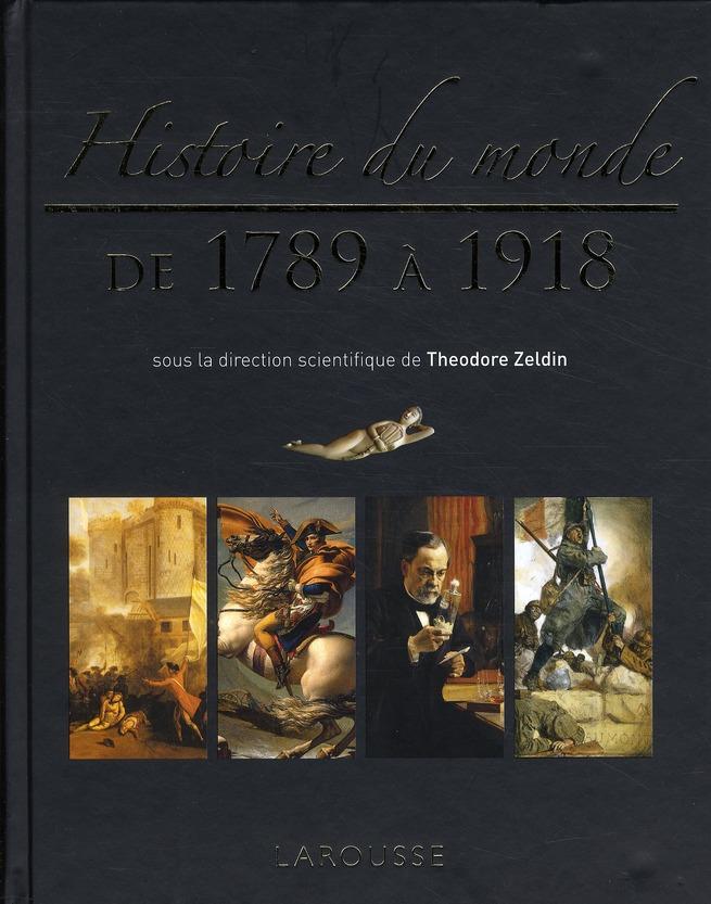 HISTOIRE DU MONDE DE 1789 A 1918