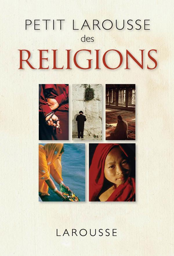 PETIT LAROUSSE DES RELIGIONS TINCQ-H LAROUSSE
