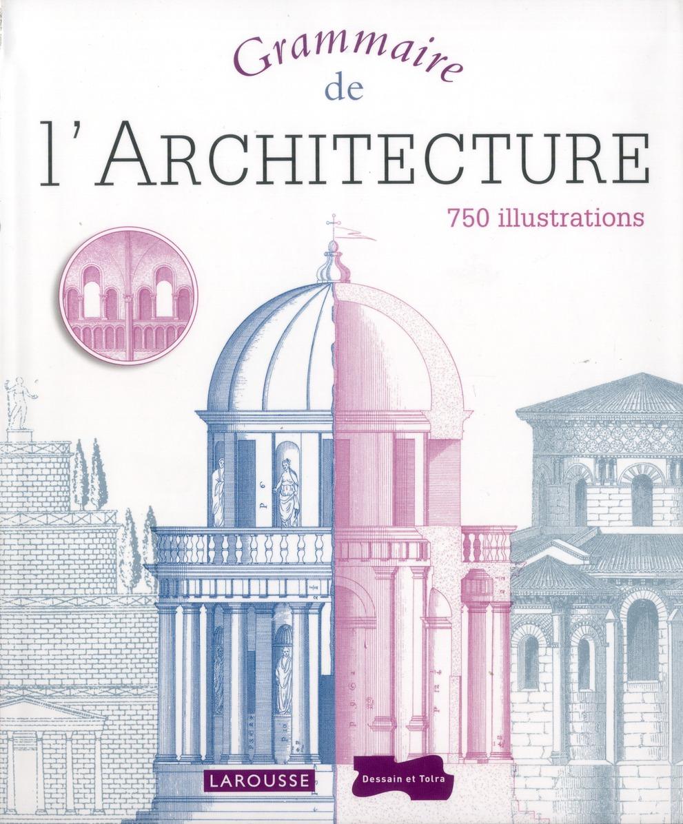 Grammaire de l'architecture COLES Larousse