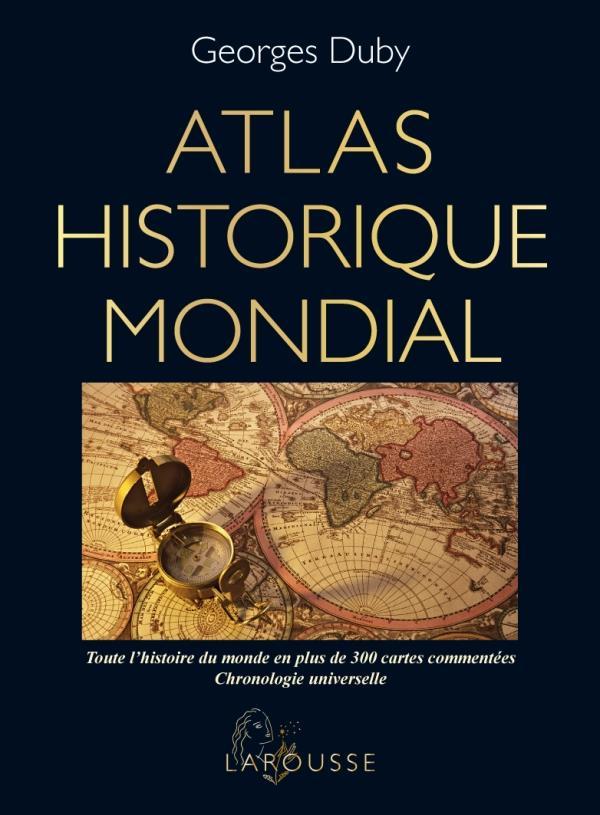DUBY G - ATLAS HISTORIQUE MONDIAL