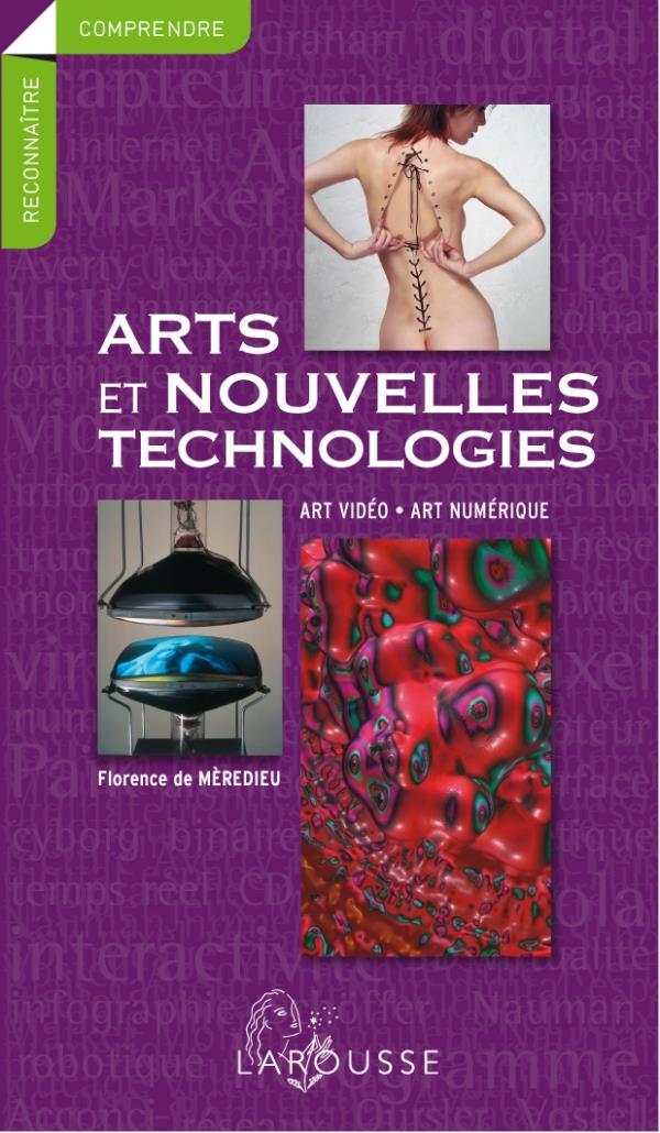 ART ET NOUVELLES TECHNOLOGIES  -  ART VIDEO, ART NUMERIQUE
