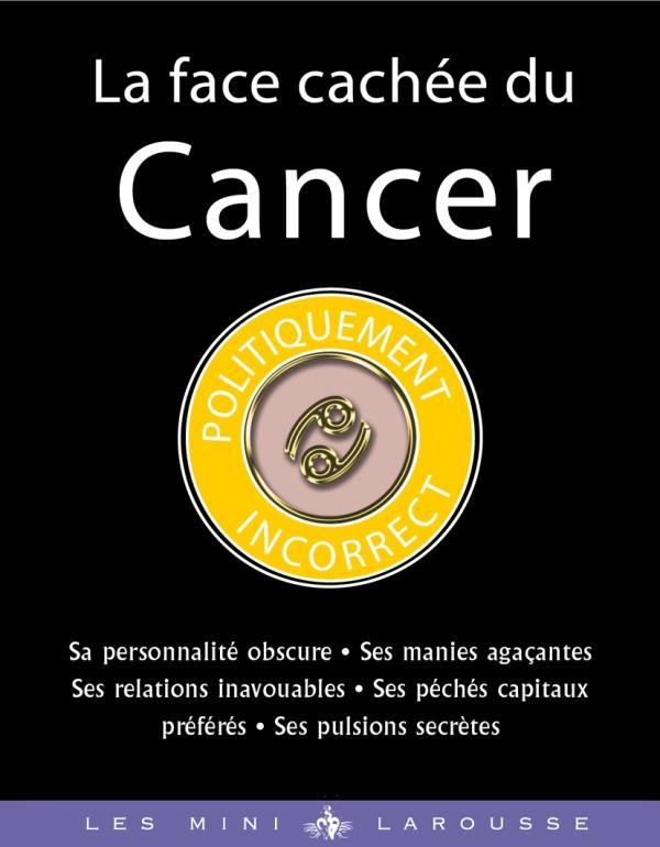 LA FACE CACHEE DU CANCER HYDE STELLA LAROUSSE