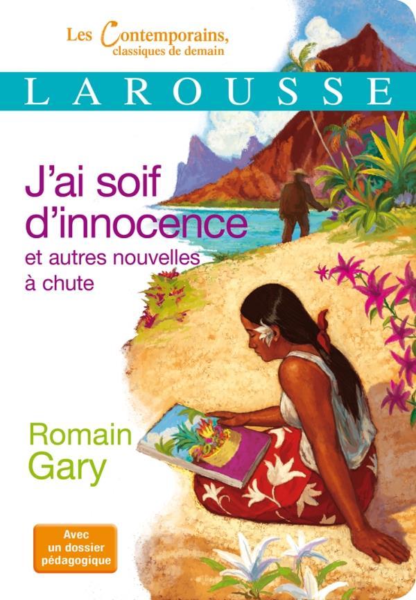 J-AI SOIF D-INNOCENCE ET AUTRE GARY ROMAIN LAROUSSE