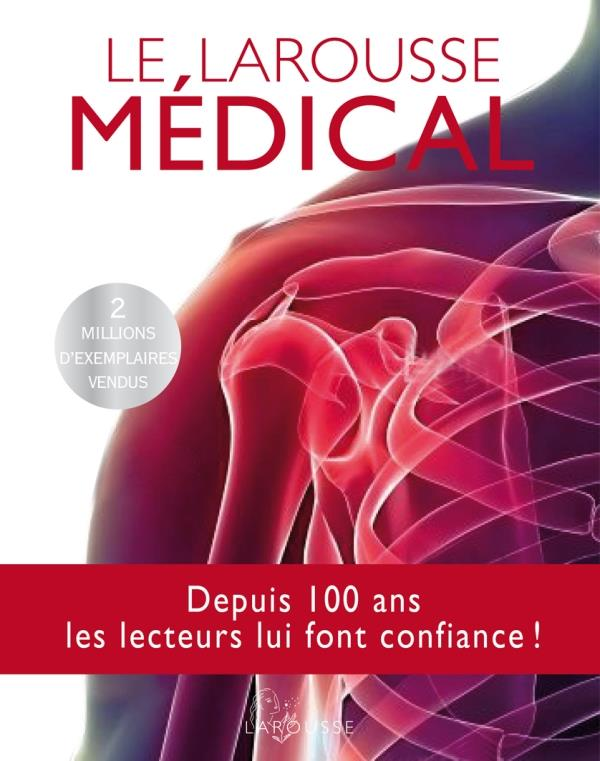 LE LAROUSSE MEDICAL (EDITION 2012) XXX LAROUSSE