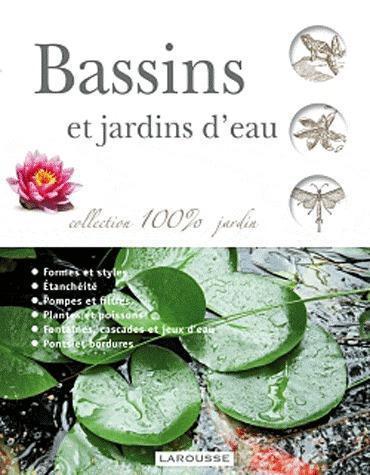BASSINS ET JARDINS D'EAU XXX LAROUSSE