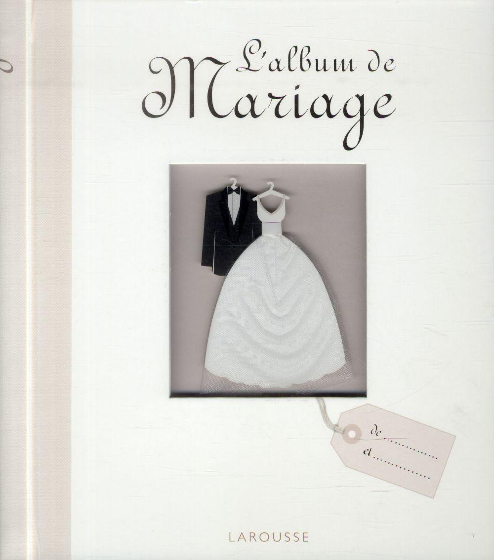 L'ALBUM DE MARIAGE XXX Larousse