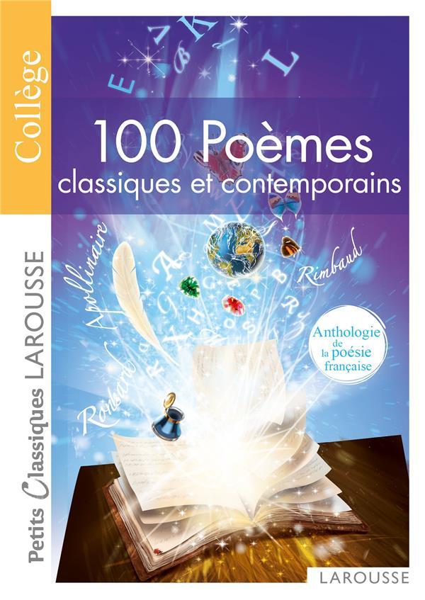 100 POEMES CLASSIQUES ET CONTEMPORAINS XXX LAROUSSE