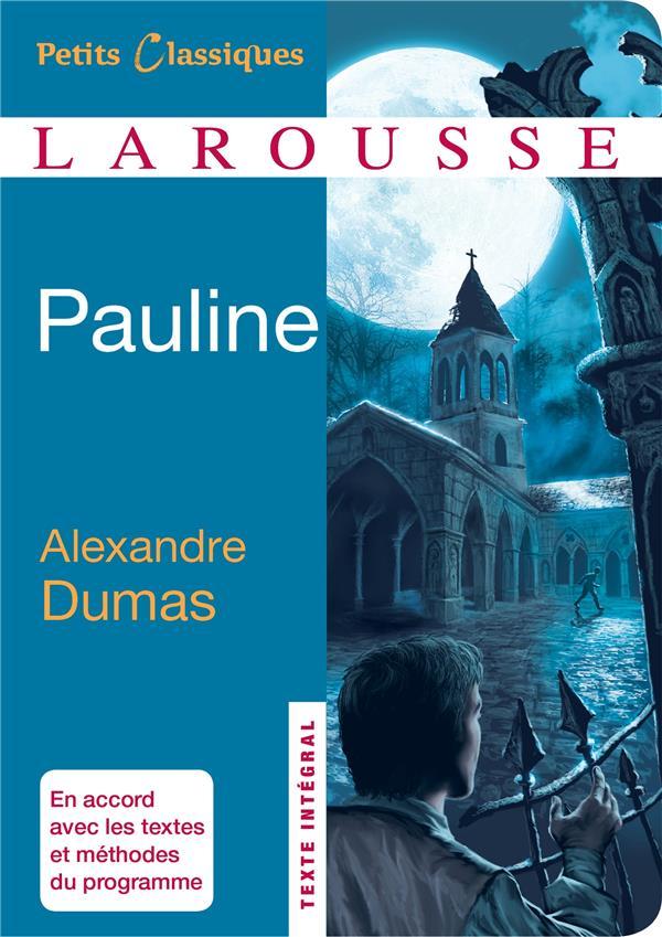 PAULINE DUMAS ALEXANDRE Larousse
