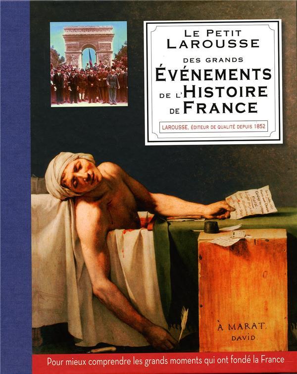 PETIT LAROUSSE DES GRANDS EVENEMENTS DE L'HISTOIRE DE FRANCE XXX LAROUSSE