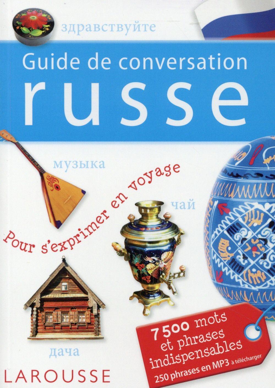 GUIDE DE CONVERSATION  -  RUSSE XXX Larousse