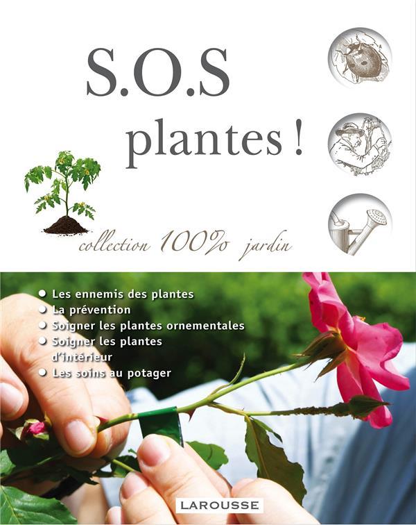 S.O.S. PLANTES ! SQUIRE DAVID Larousse