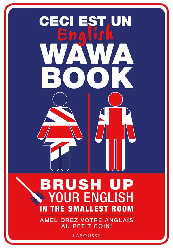 CECI EST UN ENGLISH WAWA BOOK XXX Larousse