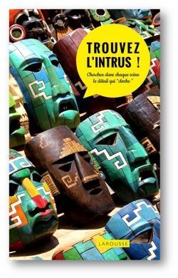 TROUVEZ L'INTRUS ! XXX Larousse