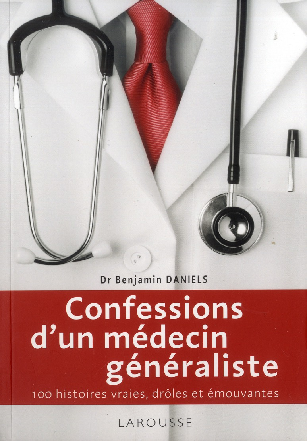 CONFESSIONS D'UN MEDECIN GENERALISTE