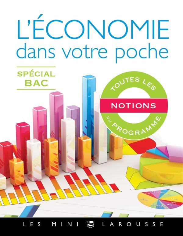 L'ECONOMIE DANS VOTRE POCHE  -  SPECIAL BAC PARLIER SIMON Larousse