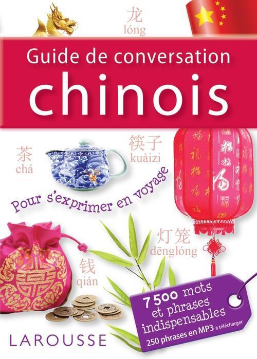 GUIDE DE CONVERSATION CHINOIS XXX Larousse