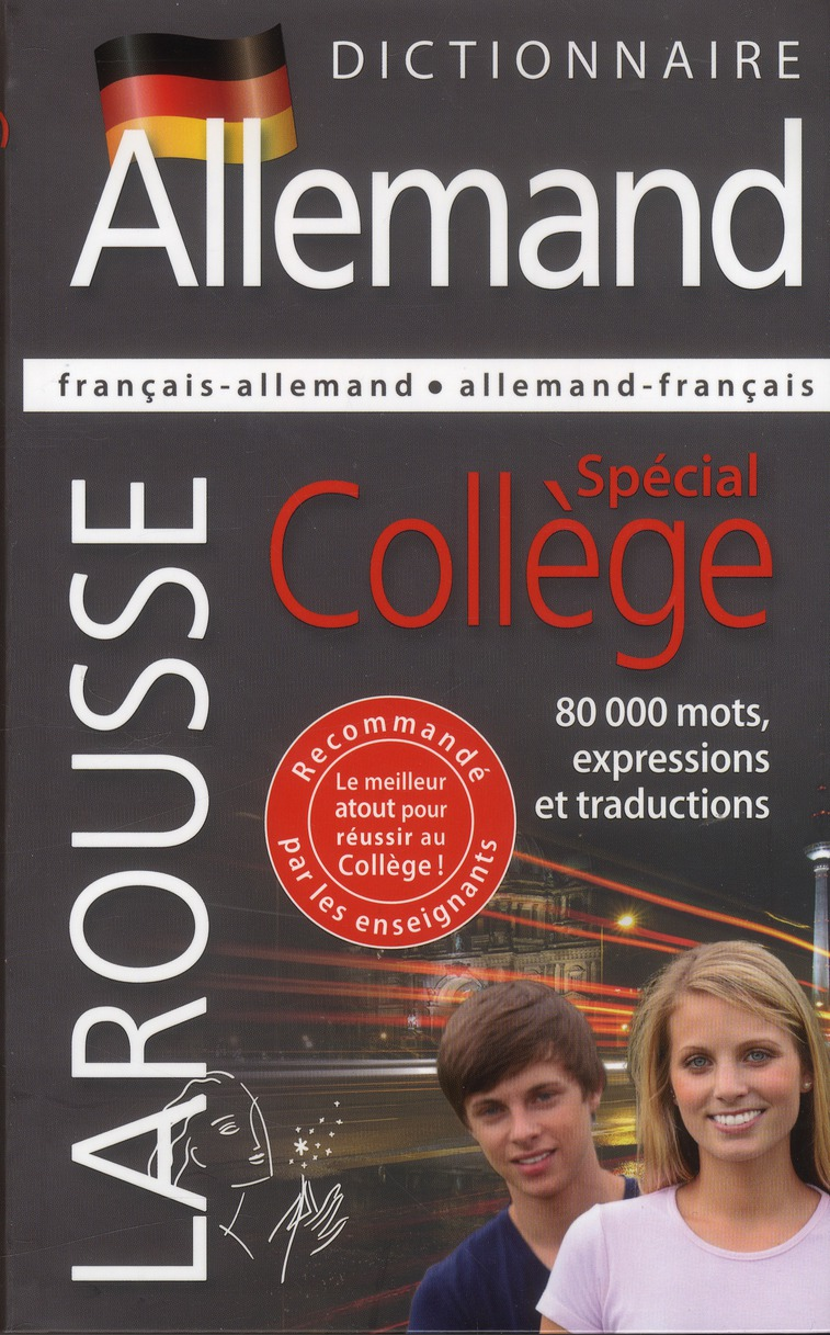 - DICTIONNAIRE LAROUSSE FRANCAIS-ALLEMANDALLEMAND-FRANCAIS  -  SPECIAL COLLEGE