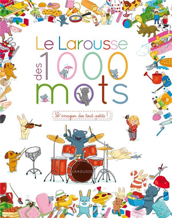 LE LAROUSSE DES 1000 MOTS MODESTE CAROLINE Larousse