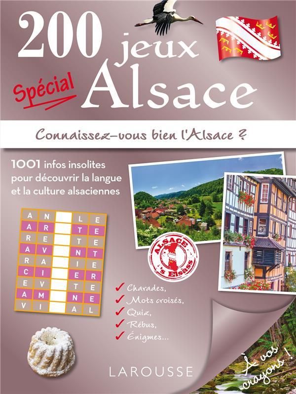 200 JEUX SPECIAL ALSACE LECREUX MICHELE Larousse