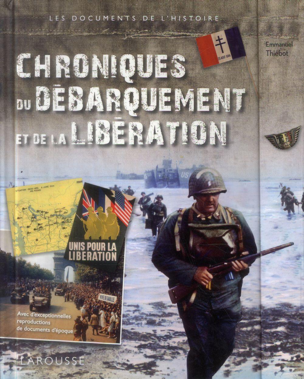 CHRONIQUES DU DEBARQUEMENT ET DE LA LIBERATION XXX Larousse