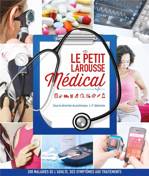 LE PETIT LAROUSSE MEDICAL XXX Larousse
