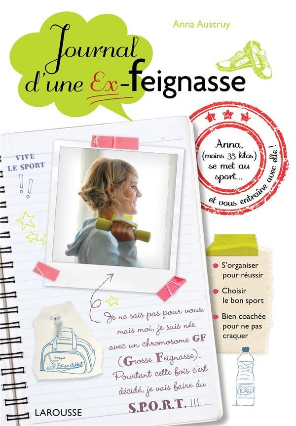 LE JOURNAL D'UNE EX-FEIGNASSE AUSTRUY ANNA Larousse
